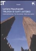 Trilogia di Sarti Antonio. Le piste dell'attentato. Fiori alla memoria. Ombre sotto i portici