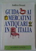 GUIDA AI MERCATINI ANTIQUARI IN ITALIA