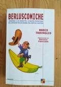Berluscomiche. Bananas 2 la vendetta: le nuove avventure del cavalier bellachioma dal kapò al kappaò