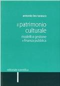 Il patrimonio culturale. Modelli di gestione e finanza pubblica