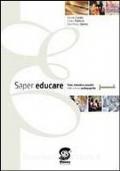 Saper educare. Vol.1