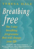 BREATHING FREE. The 5-day breathing programme that will change your life