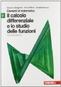 Elementi di matematica. Modulo V verde: Calcolo differenziale e studio delle funzioni.