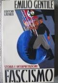 Fascismo - Storia e interpretazione
