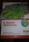 IL NUOVO GEOVIAGGI VOLUME 3 MONDO: PAESAGGI, POPOLAZIONE, ECONOMIA. GLI STATI + ATLANTE