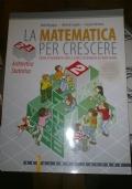 LA MATEMATICA PER CRESCERE VOLUME 2A ARITMETICA STATISTICA. CORSO DI MATEMATICA PER LA SCUOLA SECONDARIA DI PRIMO GRADO