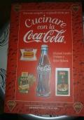 Trecento semplici e originali ricette per cucinare con la Coca-Cola