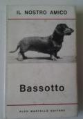 Il nostro amico BASSOTTO