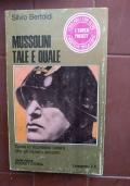 Mussolini tale e quale