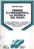 Firenze e l'urbanistica: la ricerca del piano