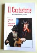 IL CANTASTORIE-RIVISTA DI TRADIZIONI POPOLARI-TERZA SERIE-49 (99) GENNAIO-GIUGNO 1995-burattini-marionette-pupi-musica folk-mireille ben-antropologia