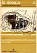 LA FORMAZIONE DEI CENTRI URBANI IN ITALIA