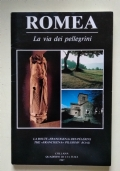 ROMEA-LA VIA DEI PELLEGRINI-LA ROUTE FRANCIGENA DES PELERINS-THE FRANCIGENA PILGRIMS' ROAD-parma-appennino parmense-storia-architettura-chiese-collecchio-fornovo taro-terenzo-berceto