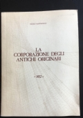 La corporazione degli antichi originari - 1452.