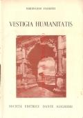 Vestigia humanitatis: versioni – esercitazioni ad uso del ginnasio, del primo biennio del liceo scientifico e degli istituti magistrali