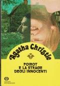 Poirot e la strage degli innocenti. Agatha Christie. Arnoldo Mondadori Editore. 1988.