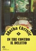 In tre contro il delitto. Agatha Christie. Arnoldo Mondadori Editore. 1990.
