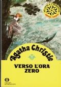 Verso l'ra zero. Agatha Christie. Arnoldo Mondadori Editore. 1990.