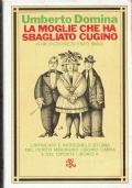 La moglie che ha sbagliato cugino. Umberto Domina. Biblioteca Universale Rizzoli. 1975.