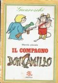 Il compagno, Don Camillo. Guareschi. Rizzoli. 1980.