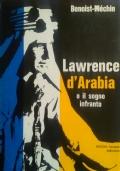 Lawrence d'Arabia o il sogno infranto