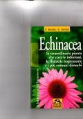 Echinacea - La straordinaria pianta