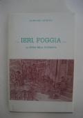 Ieri Foggia , la storia nella fotografia