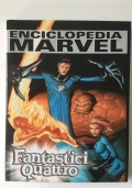 Fantastici quattro. Enciclopedia Marvel vol. 3