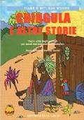 Chingula e altre storie. Vizi e virtù degli animali più amati dai bambini mozambiani