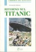 Ritorno sul Titanic