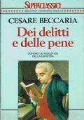 Dei delitti e delle pene. Cesare beccaria. Biblioteca Universale Rizzoli. 1994.