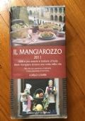 Il mangiarozzo - 1000 e più osterie e trattorie d'Italia dove mangiare almeno una volta nella vita