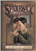 Il segreto di lucinda. Spiderwick le cronache (n. 3)
