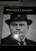Mussolini il fascista, la conquista del potere