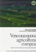 VERSO UNA NUOVA AGRICOLTURA EUROPEA
