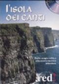 L'ISOLA DEI CANTI - Dalla magia celtica alla nuova musica irlandese.