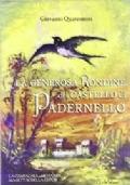 LA GENEROSA RONDINE DEL CASTELLO DI PADERNELLO
