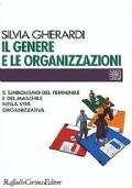 IL GENERE E LE ORGANIZZAZIONI - Il simbolismo del femminile e del maschile nella vita organizzativa