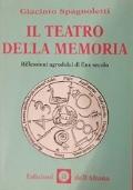 Il Teatro Della Memoria Riflessioni Agrodolci Di Fine Secolo