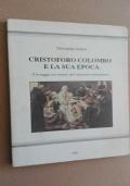 Cristoforo Colombo e la sua epoca - Un saggio sui misteri dell'ambiente colombiano