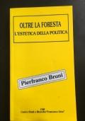 Oltre la foresta L'estetica della Politica