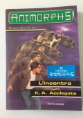 L'incontro - Animorphs n. 3