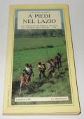 A PIEDI NEL LAZIO VOLUME 1