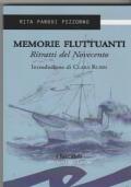 Memorie fluttuanti Ritratti del Novecento
