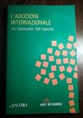 L'ADOZIONE INTERNAZIONALE 161 domande 160 risposte