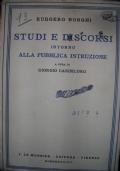 Studi e discorsi intorno alla pubblica istruzione. A cura di Giorgio Candeloro