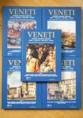VENETI - Venezia Padova Treviso - Storia immagini meraviglie segreti - Dalle origini delle città alla caduta della Serenissima (5 volumi)
