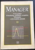 Manager Corso pratico di marketing, pubblicità, contabilità, informatica e altre tecniche aziendali 10