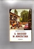 Il successo in agricoltura