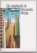 Gli obelischi di Riccardo Ricas